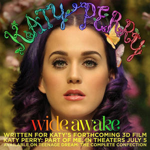 """Wide Awake"" Katy Perry"