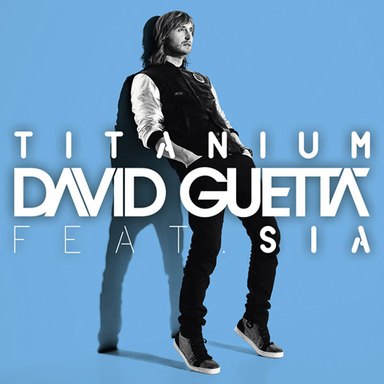 Titanium - David Guetta and Sia